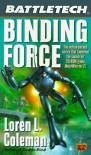 Binding Force - Loren L. Coleman
