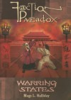Faction Paradox: Warring States - Mags L. Halliday