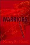 Warriors in the Crossfire - Nancy Bo Flood
