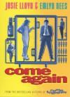 Come Again - Josie Lloyd, Emlyn Rees