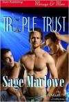 Triple Trust - Sage Marlowe