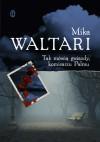 Tak mówią gwiazdy, panie komisarzu - Mika Waltari