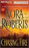 Chasing Fire - Nora Roberts, Rebecca Lowman