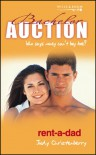 Rent-a-dad (Bachelor Auction S.) - Judy Christenberry