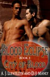 City of Blood (Blood Eclipse, #3) - A.J. Llewellyn,  D.J. Manly