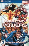 Marvel Heroes Amazing Powers (DK READERS) - Catherine Saunders