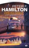 La Trilogie du Vide, T1 : Vide Qui Songe - Hamilton Peter F.