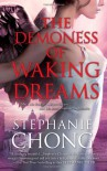 The Demoness of Waking Dreams - Stephanie Chong