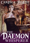 The Daemon Whisperer  - Candice Bundy