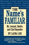 The Name's Familiar - Laura Lee