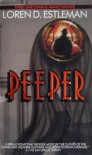 Peeper - Loren D. Estleman