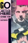 Go: A Novel - John Clellon Holmes