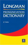 Longman Pronunciation Dictionary - John Wells
