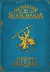 Koszmar Stracharza - Joseph Delaney