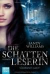 Die Schattenleserin - Silberne Glut: Roman - Sandy Williams