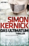 Das Ultimatum: Thriller - Simon Kernick