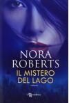 Il mistero del lago - Nora Roberts
