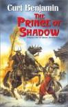 The Prince of Shadow - Curt Benjamin