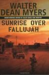 Sunrise Over Fallujah - Walter Dean Myers