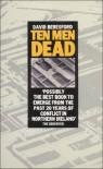 Ten Men Dead - David Beresford