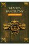 Władca Barcelony - Llorens Chufo