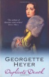 Duplicate Death - Georgette Heyer