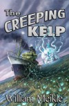 The Creeping Kelp - William Meikle