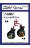 Spanish Language Builder - Michel Thomas