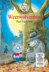 Weerwolvenbos / druk 1 (Dolfje Weerwolfje) - Paul van Loon