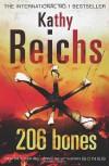 206 Bones: (Temperance Brennan 12) - Kathy Reichs