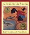 A Salmon for Simon - Betty Waterton, Ann Blades