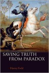 Saving Truth From Paradox - Hartry Field