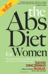 The Abs Diet for Women: The Six-Week Plan to Flatten Your Belly and Firm Up Your Body for Life - David Zinczenko, Ted Spiker