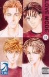 LOVE MODE Volume 10: (Yaoi): v. 10 - Yuki Shimizu