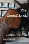The Consultant - Claude Bouchard