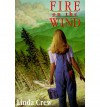 Fire on the Wind - Linda Crew