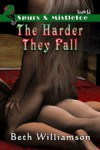 The Harder They Fall - Beth Williamson