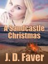 A Sandcastle Christmas (The Edge of Texas) - J.D. Faver