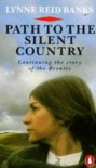 Path to the Silent Country - Lynne Reid Banks