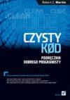Czysty kod. Podręcznik dobrego programisty - Robert C. Martin, Paweł Gonera