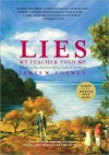 Lies My Teacher Told Me: Everything Your American History Textbook Got Wrong - James W. Loewen