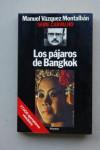 Los Pajaros De Bangkok - Manuel Vázquez Montalbán