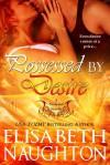 Possessed By Desire - Elisabeth Naughton