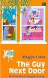 The Guy Next Door  - Meg Cabot, Indah S. Pratidina