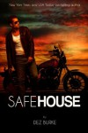 Safe House (Steel Infidels Biker MC Romance) - Dez Burke