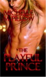 The Playful Prince - Michelle,  M. Pillow