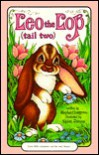 Leo the Lop: Tail Two (Serendipity Books) - Stephen Cosgrove, Robin James