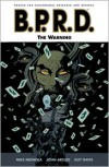 B.P.R.D., Vol. 10: The Warning - Mike Mignola, John Arcudi, Guy Davis