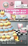 Sprinkle with Murder (Cupcake Bakery Mystery Series #1) - Jenn McKinlay