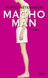 Macho Man - Moritz Netenjakob